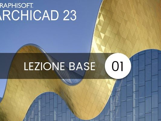 archicad 23 lezione base 01