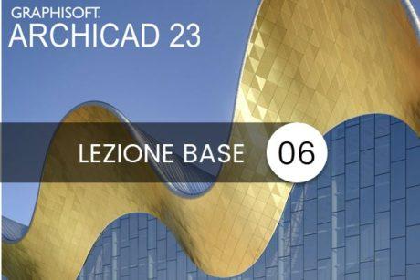 archicad 23 lezione base 06