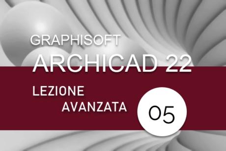 archicad_corso_avanzato_lezione_05