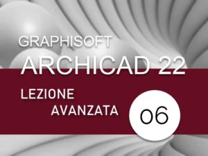 archicad_corso_avanzato_lezione_06