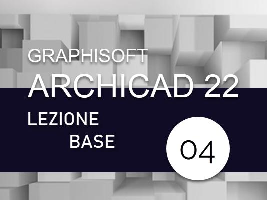 archicad_corso_base_lezione_04